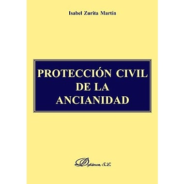 Protección Civil de la Ancianidad-Ayuda (Spanish Edition), New Book (9788497722476)