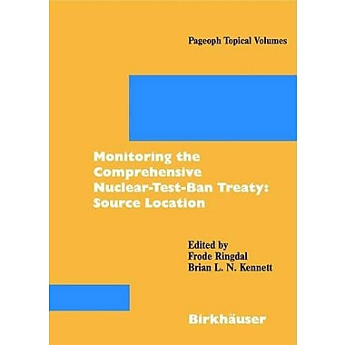 Monitoring The Comprehensive Nuclear-Test-Ban Treaty (9783764365349)