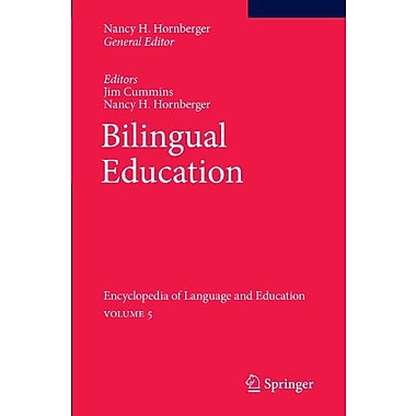 Bilingual Education: Encyclopedia of Language and Education Volume 5, Used Book (9789048193127)