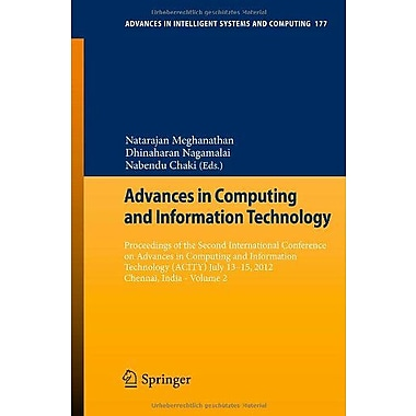 Advances in Computing and Information Technology: Proceedings of the Second International Conference on Adv, New (9783642315510)