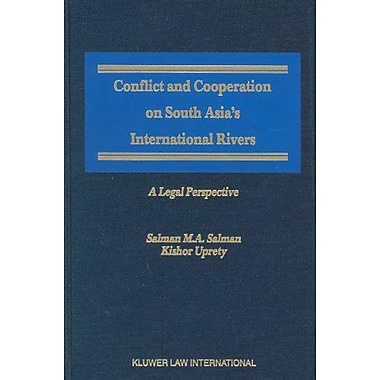Conflict and Cooperation on South Asia's International Rivers:A Legal Perspective (International and Natio, Used (9789041119582)