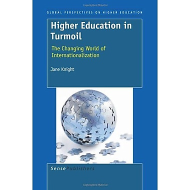 Higher Education In Turmoil Global Perspectives On Higher Education (9789087905200)
