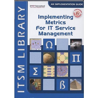 Implementing Metrics For It Service Management Itsm Library Itsm Library Introduction Guide Best Pract, New Book (9789087531140)