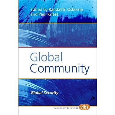 Global Community Global Security Studies In Jurisprudence (9789042024922)