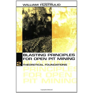 Blasting Principles For Open Pit Mining Set Of 2 Volumes Vol 1, New Book (9789054104582)