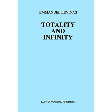Totality And Infinity An Essay On Exteriority Martinus Nijhoff Philosophy Texts, Used Book (9789024722884)