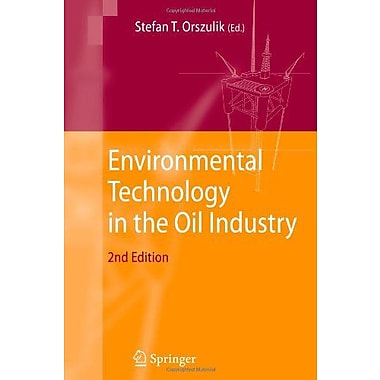 Environmental Technology In The Oil Industry, Used Book (9789048173761)