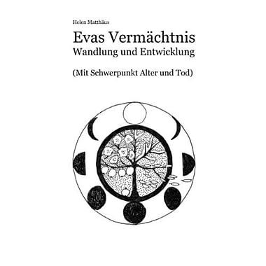 Evas Vermachtnis German Edition (9783842352582)