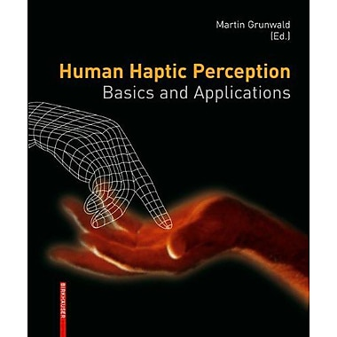 Human Haptic Perception Basics And Applications, Used Book (9783764376116)
