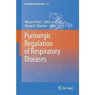 Purinergic Regulation Of Respiratory Diseases Subcellular Biochemistry, New Book (9789400712164)