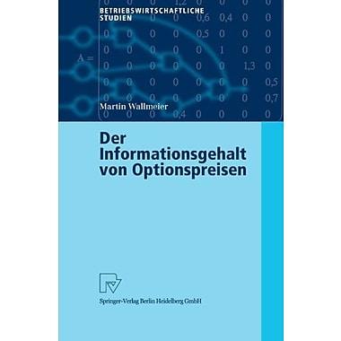 Der Informationsgehalt Von Optionspreisen Betriebswirtschaftliche Studien German Edition, Used Book (9783790800364)
