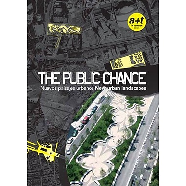 The Public Chance New Urban Landscapes English And Spanish Edition, Used Book (9788461244881)
