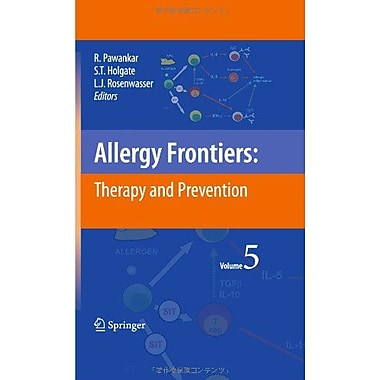 Allergy Frontierstherapy And Prevention, New Book (9784431993612)