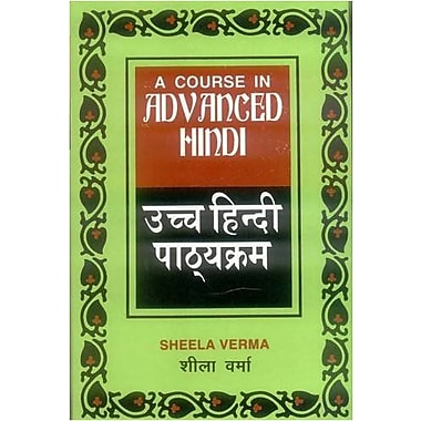 Course In Advanced Hindi Pts 1 Amp 2 English And Hindi Edition, Used Book (9788120814707)