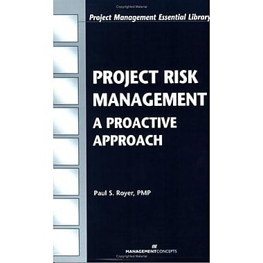 Project Risk Management: A Proactive Approach (Project Management Essential Library), New Book (9781567261394)