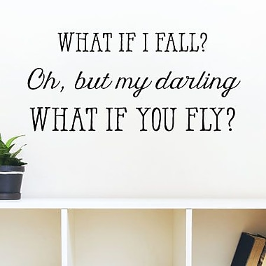 Belvedere Designs LLC What If I Fall Wall Quotes Decal