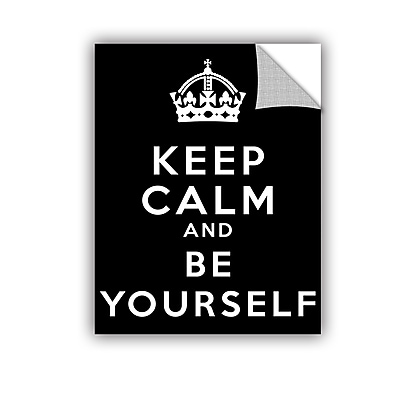 ArtWall Keep Calm and be Yourself by Art D Signer Kcco Textual Art; 18'' H x 24'' W
