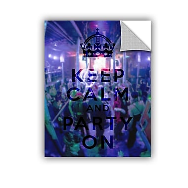ArtWall Keep Calm And Party On by Art D Signer Kcco Textual Art; 32'' H x 24'' W