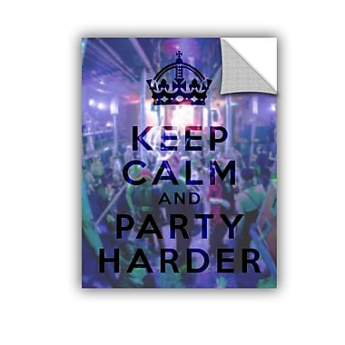 ArtWall Keep Calm And Party Harder by Art D Signer Kcco Removable Graphic Art; 24'' H x 18'' W