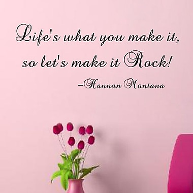 Pop Decors Life's What You Make It- Hannan Montana Wall Decal