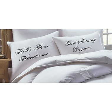 RK Grace 2 Piece Hello There Handsome/ Good Morning Gorgeous Script Pillowcase Set
