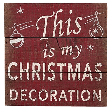 AttractionDesignHome This Is My Christmas Decoration Textual Art Plaque; 8'' H x 8'' W
