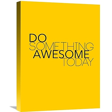 Naxart 'Do Something Awesome Today 1' Textual Art on Wrapped Canvas; 24'' H x 18'' W x 1.5'' D