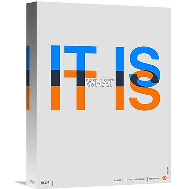 Naxart 'It is What It is Poster' Textual Art on Wrapped Canvas; 16'' H x 12'' W x 1.5'' D