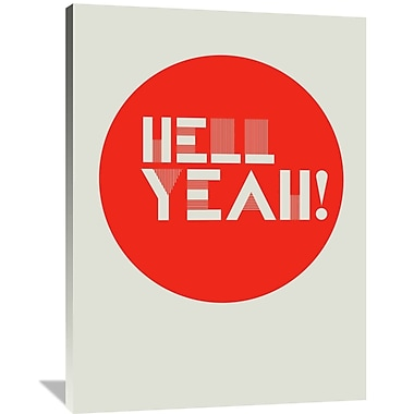Naxart 'Hell Yeah! 1' Textual Art on Wrapped Canvas; 48'' H x 36'' W x 1.5'' D