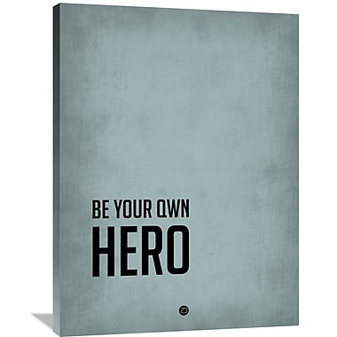 Naxart 'Be Your Own Hero' Poster Textual Art on Wrapped Canvas; 40'' H x 30'' W x 1.5'' D