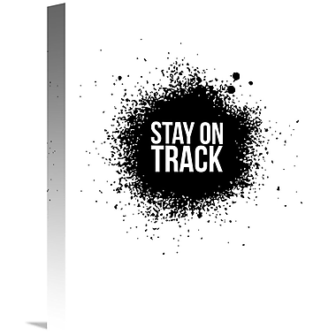 Naxart 'Stay on Track Poster' Textual Art on Wrapped Canvas; 16'' H x 12'' W x 1.5'' D