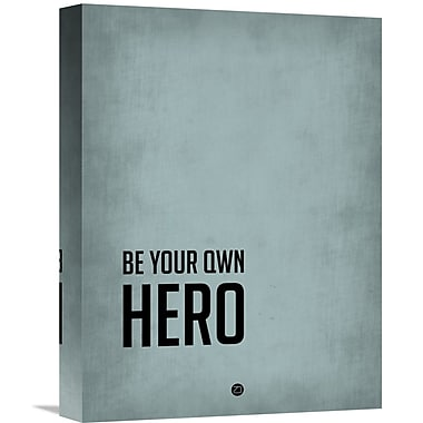 Naxart 'Be Your Own Hero' Poster Textual Art on Wrapped Canvas; 16'' H x 12'' W x 1.5'' D