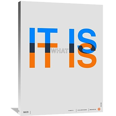 Naxart 'It is What It is Poster' Textual Art on Wrapped Canvas; 40'' H x 30'' W x 1.5'' D