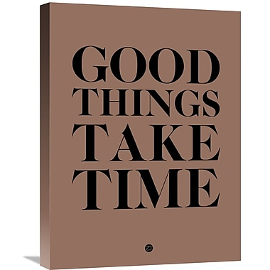 Naxart 'Good Things Take Time 3' Textual Art on Wrapped Canvas; 24'' H x 18'' W x 1.5'' D