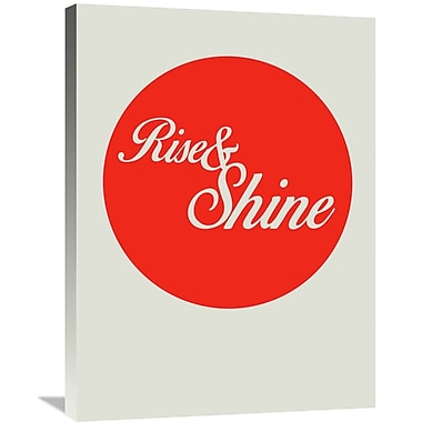 Naxart 'Rise and Shine 1' Textual Art on Wrapped Canvas; 32'' H x 24'' W x 1.5'' D