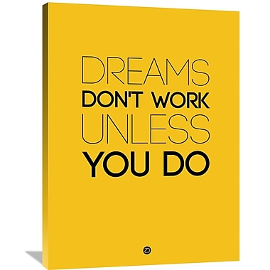 Naxart 'Dreams Don't Work Unless You Do 1' Textual Art on Wrapped Canvas; 40'' H x 30'' W x 1.5'' D