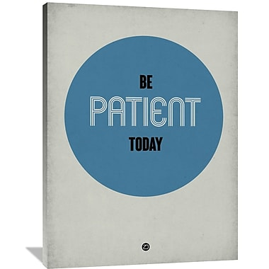 Naxart 'Be Patient Today 1' Textual Art on Wrapped Canvas; 48'' H x 36'' W x 1.5'' D