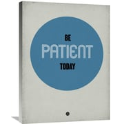 Naxart 'Be Patient Today 1' Textual Art on Wrapped Canvas; 32'' H x 24'' W x 1.5'' D