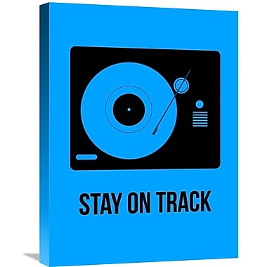 Naxart 'Stay On Track Poster' Graphic Art on Wrapped Canvas; 24'' H x 18'' W x 1.5'' D