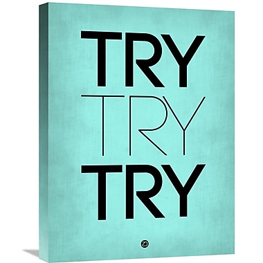 Naxart 'Try Try Try Poster' Textual Art on Wrapped Canvas; 24'' H x 18'' W x 1.5'' D
