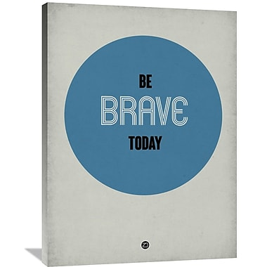 Naxart 'Be Brave Today 1' Textual Art on Wrapped Canvas; 40'' H x 30'' W x 1.5'' D