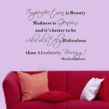 Pop Decors It's Better to be Absolutely Ridiculous than Absolutely Boring Wall Decal