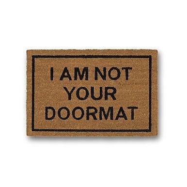 Clever Doormats I am Not Your Doormat Coir Doormat