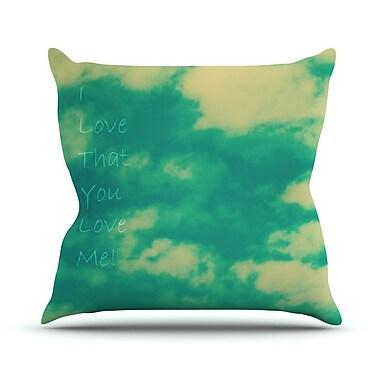 KESS InHouse I Love That You Love Me Throw Pillow; 26'' H x 26'' W