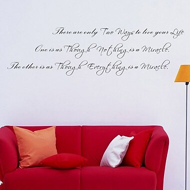 Pop Decors There are Only Two Ways to Live Your Life Wall Decal