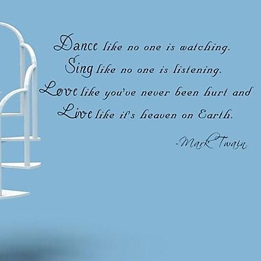 Pop Decors Dance Like No One is Watching - Mark Twain Wall Decal