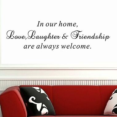 Pop Decors Love, Laughter and Friendship are Always Welcome Wall Decal