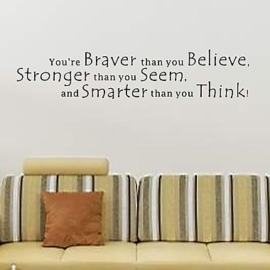 Pop Decors You're Braver Than You Believe Wall Decal