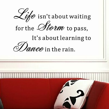 Pop Decors Life isn't about Waiting for the Storm to Pass Wall Decal