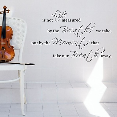 Pop Decors Life is Not Measured by the Breaths We Take Wall Decal